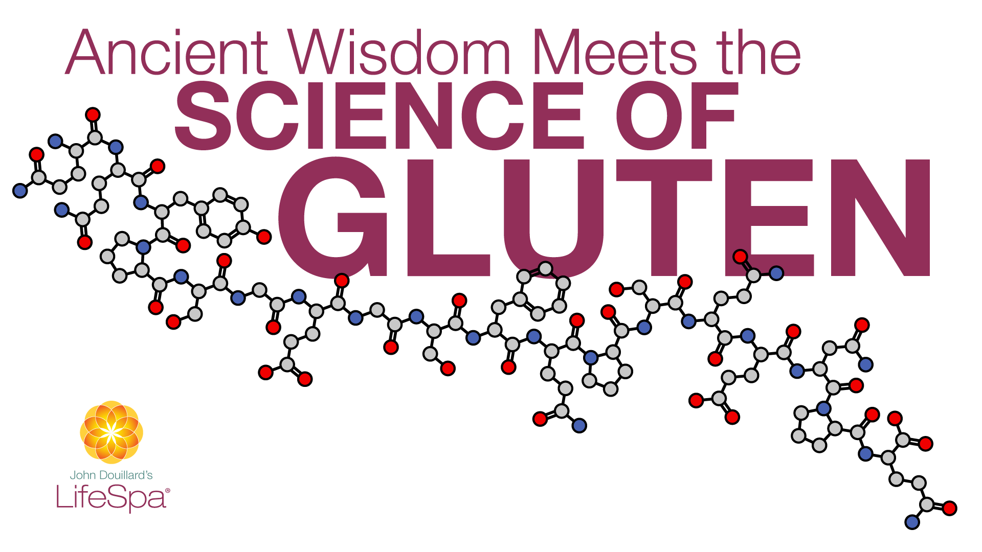 Ancient Wisdom Meets the Science of Gluten